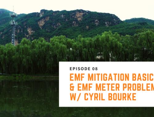 008 // Cyril Bourke – EMF Mitigation Basics & EMF Meter Problems
