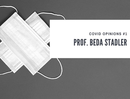 COVID Opinions #1: Prof. Beda Stadler