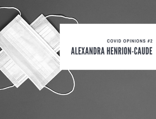 COVID Opinions #2: Alexandra Henrion-Caude