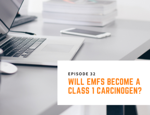 032 // Nick Pineault – Will EMFs Become a Class 1 Carcinogen?