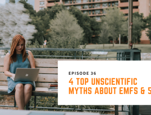 036 // Nick Pineault – 4 Top Unscientific Myths About EMFs & 5G
