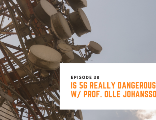 038 // Prof. Olle Johansson – Is 5G Really Dangerous?