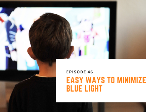 046 // Nick Pineault – Easy Ways To Minimize Blue Light