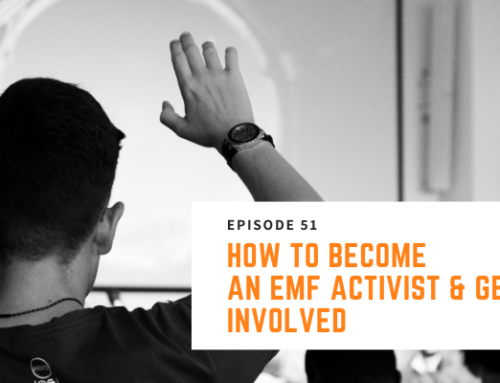 051 // Nick Pineault – How to Become An EMF Activist & Get Involved
