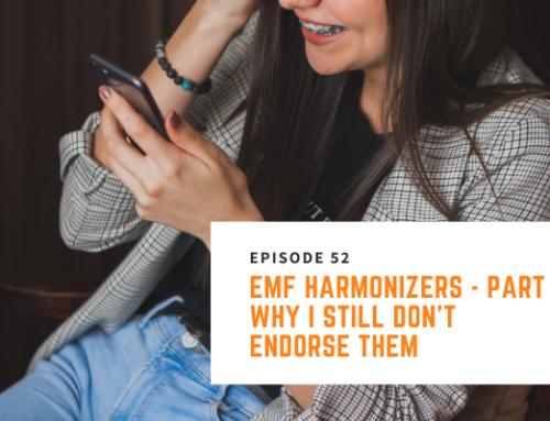 052 // Nick Pineault – EMF Harmonizers – Part 1: Why I Still Don't Endorse Them